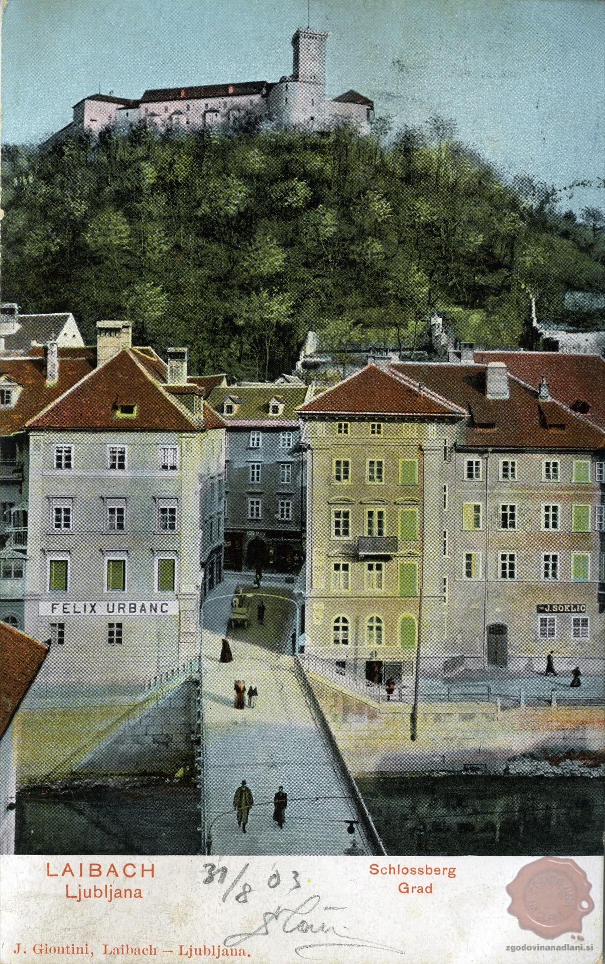 Čevljraski_most_Ljubljanski_grad_Ljubljanica_1903